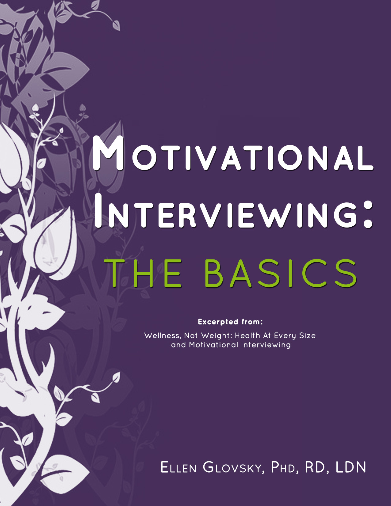 Motivational Interviewing: The Basics