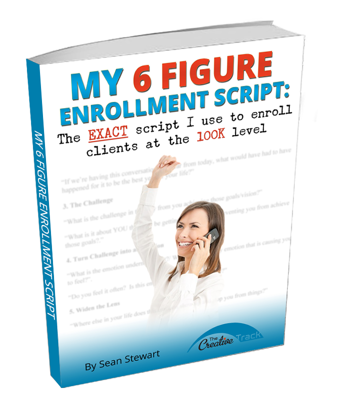 My 6 Figure Enrollment Script E-Book Cover